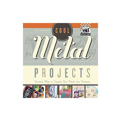 Cool Metal Projects (Hardcover)