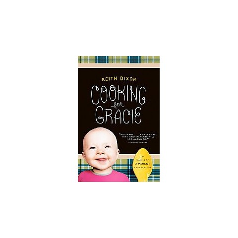 Cooking for Gracie (Paperback)