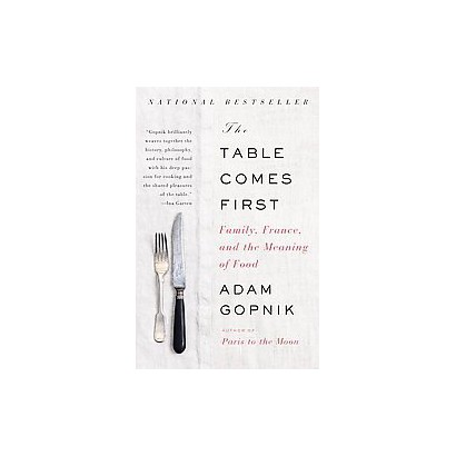 The Table Comes First (Paperback)