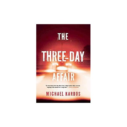 The Three Day Affair (Hardcover)