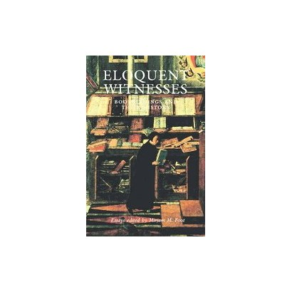 Eloquent Witnesses (Hardcover)