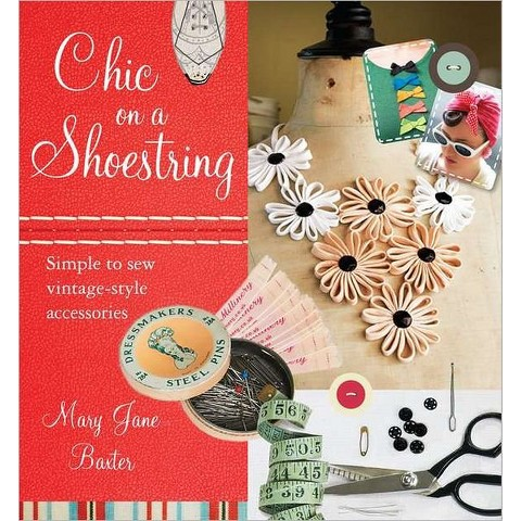 Chic on a Shoestring by Mary Jane Baxter (Paperback)