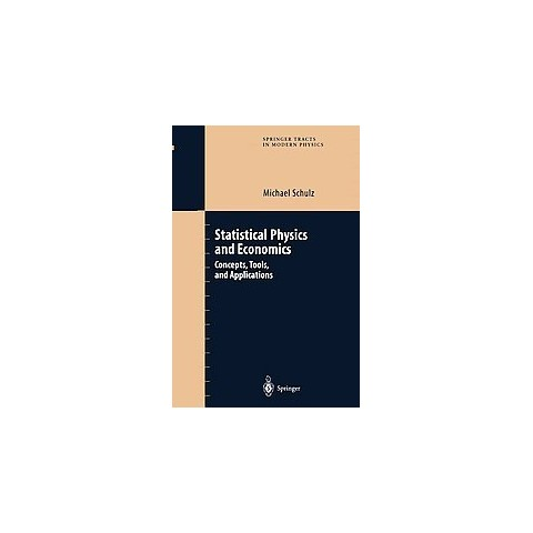 Statistical Physics and Economics (Paperback)