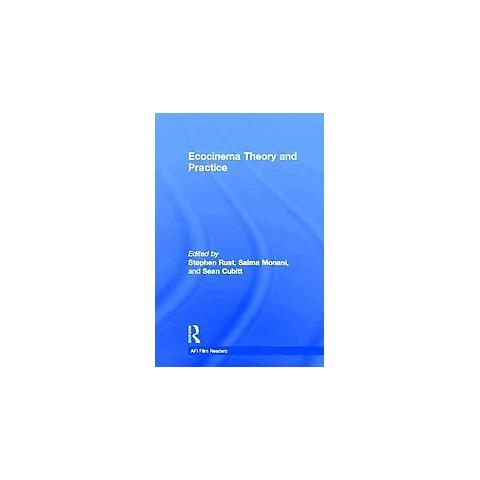 Ecocinema Theory and Practice (Hardcover)