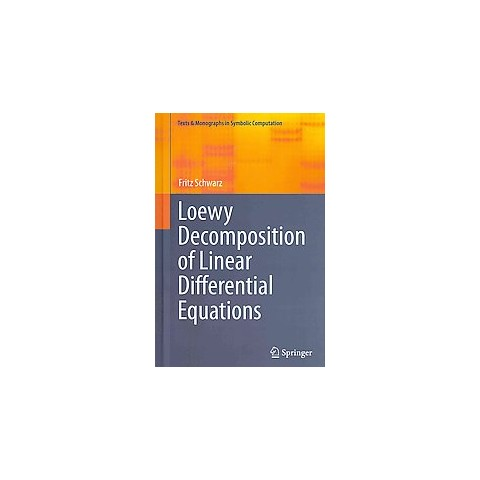 Loewy Decomposition of Linear Differential Equations (Hardcover)