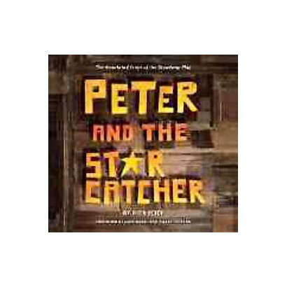 Peter and the Starcatcher (Paperback)