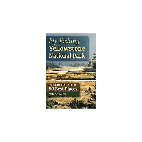 Fly Fishing Yellowstone National Park (Paperback)