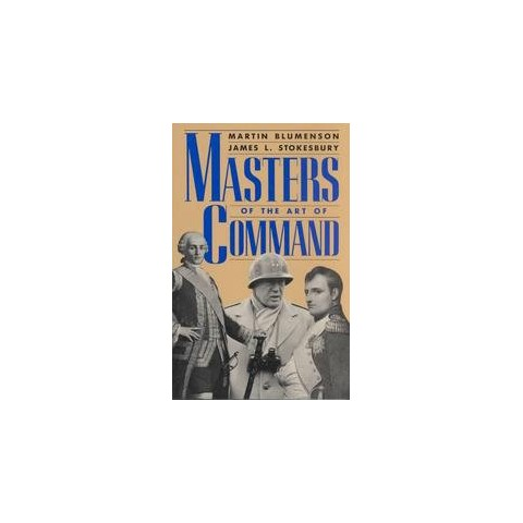Masters of the Art of Command (Reprint) (Paperback)