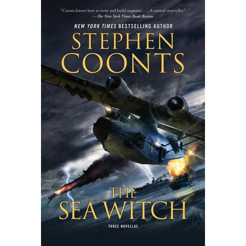 The Sea Witch by Stephen Coonts (Hardcover)