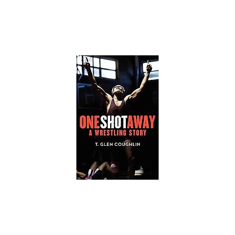 One Shot Away (Hardcover)