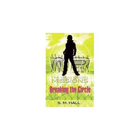 Breaking the Circle (Paperback)