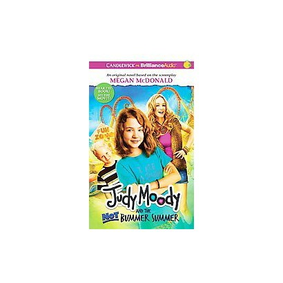 Judy Moody and the Not Bummer Summer (Unabridged) (Compact Disc)