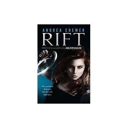 Rift (Nightshade Series) by Andrea Cremer (Hardcover)