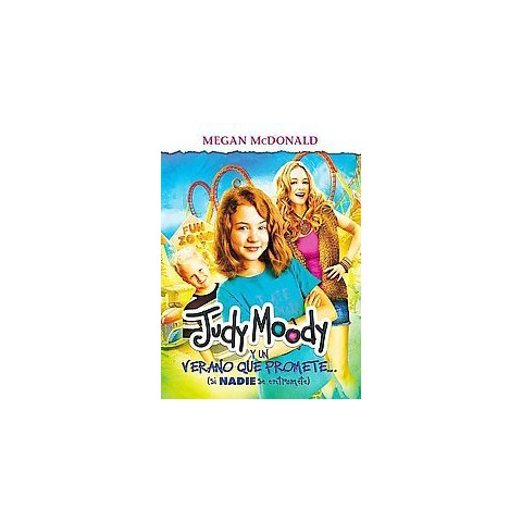 Judy Moody y un verano que promete / Judy Moody and the Not Bummer Summer (Translation) (Paperback)