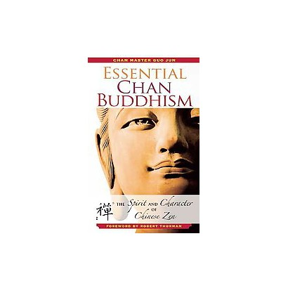 Essential Chan Buddhism (Hardcover)