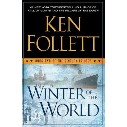 Winter of the World (The Century Trilogy #2) by Ken Follett (Hardcover)