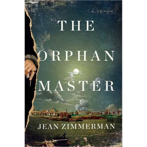 The Orphanmaster by Jean Zimmerman (Hardcover)