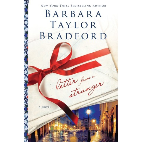 Letter from a Stranger by Barbara Taylor Bradford (Hardcover)