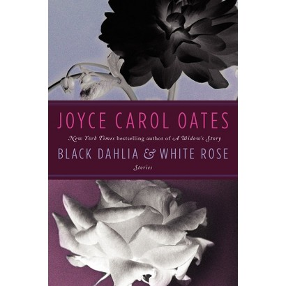 Black Dahlia & White Rose (Hardcover)