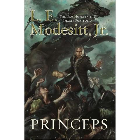 Princeps (Imager Portfolio Series #5) by L. E. Modesitt Jr. (Hardcover)