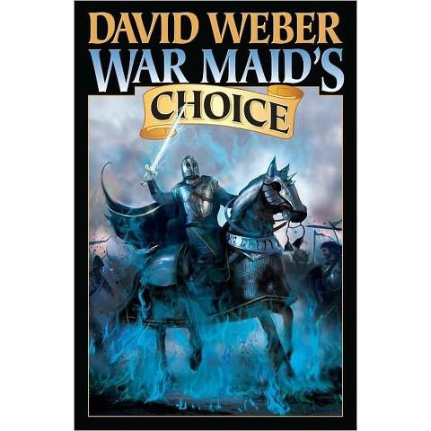 War Maid's Choice (War God Series #4) by David Weber (Hardcover)