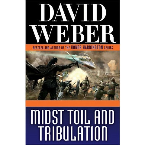 Midst Toil and Tribulation by David Weber (Hardcover)
