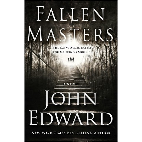Fallen Masters by John Edward (Hardcover)
