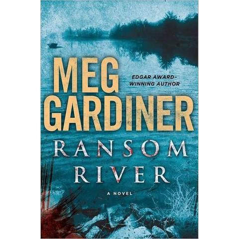 Ransom River by Meg Gardiner (Hardcover)