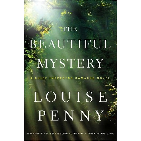 The Beautiful Mystery (Armand Gamache Series #8) by Louise Penny (Hardcover)