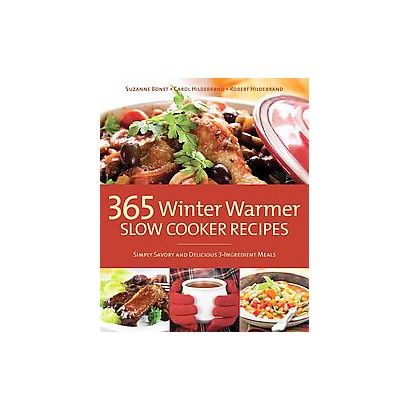 365 Winter Warmer Slow Cooker Recipes (Reprint) (Paperback)
