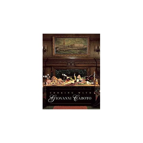 Cooking With Giovanni Caboto (Hardcover)