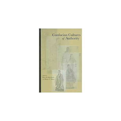 Confucian Cultures of Authority (Hardcover)