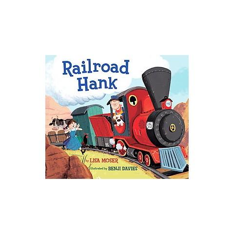 Railroad Hank (Hardcover)