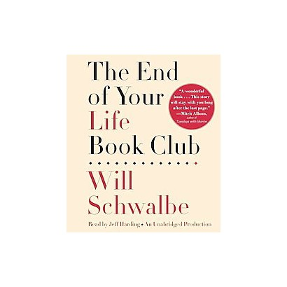 The End of Your Life Book Club (Unabridged) (Compact Disc)