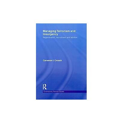 Managing Terrorism and Insurgency (Paperback)