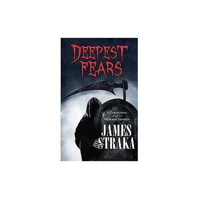 Deepest Fears (Paperback)