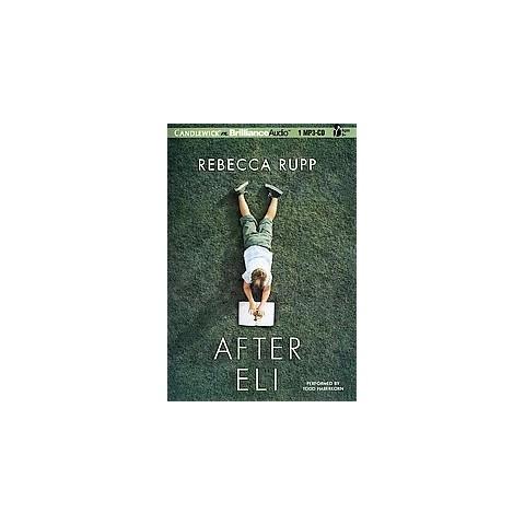 After Eli (Unabridged) (Compact Disc)