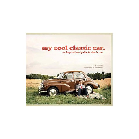 My Cool Classic Car (Hardcover)
