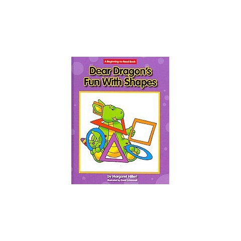 Dear Dragon's Fun With Shapes ( Beginning to Read-dear Dragon) (Hardcover)