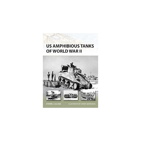 US Amphibious Tanks of World War II (Paperback)