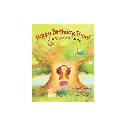 Happy Birthday, Tree! (Hardcover)