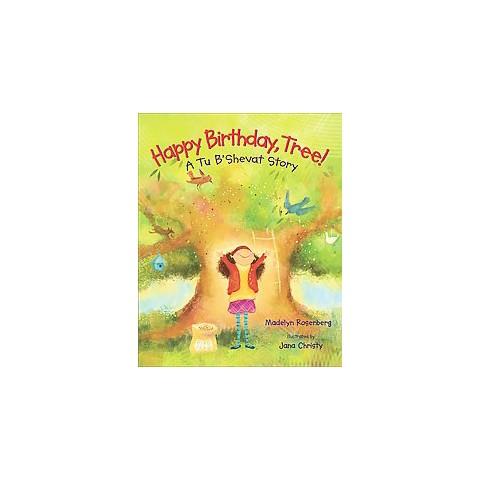 Happy Birthday, Tree! (Hardcover)
