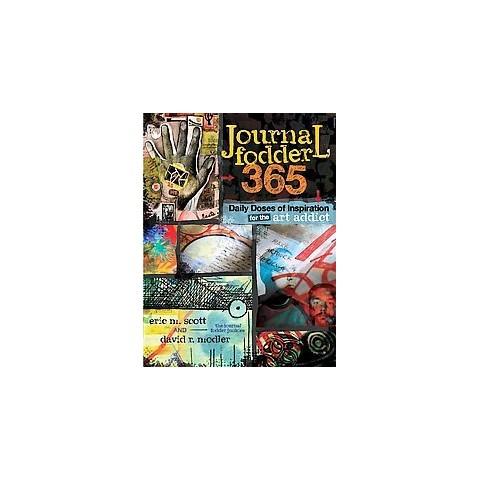 Journal Fodder 365 (Paperback)