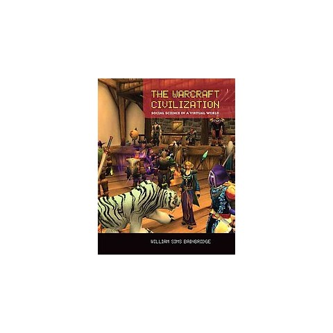 The Warcraft Civilization (Reprint) (Paperback)