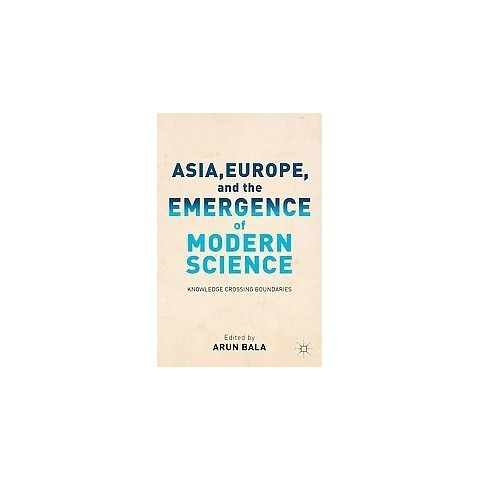 Asia, Europe, and the Emergence of Modern Science (Hardcover)