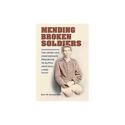 Mending Broken Soldiers (Hardcover)