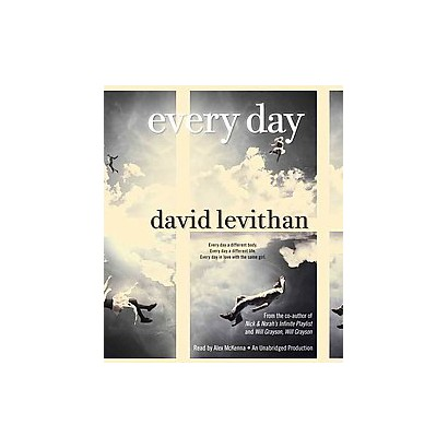Every Day (Unabridged) (Compact Disc)