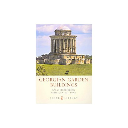 Georgian Garden Buildings (Paperback)