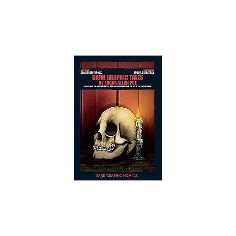 Dark Graphic Tales by Edgar Allan Poe (Hardcover)