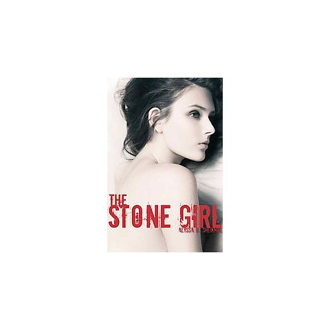 The Stone Girl (Hardcover)